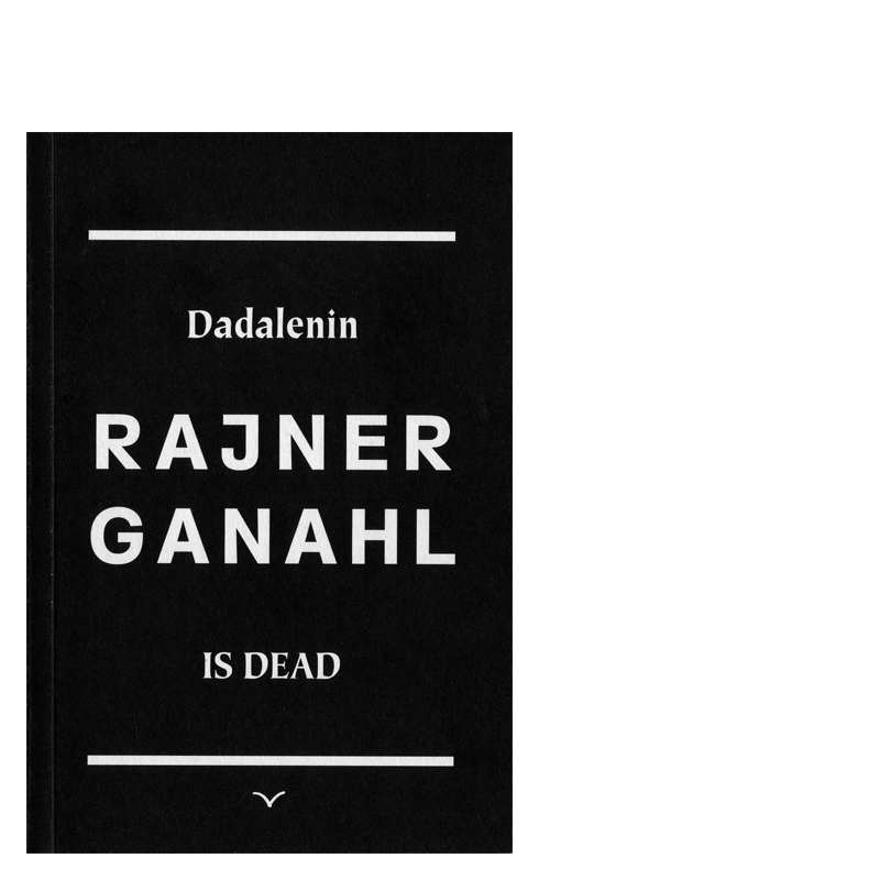 Rainer_DADALENIN IS DEAD_web_thumb_real